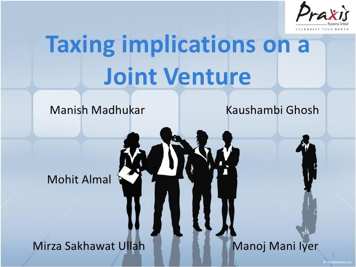 Taxing Implications On A Joint Venture