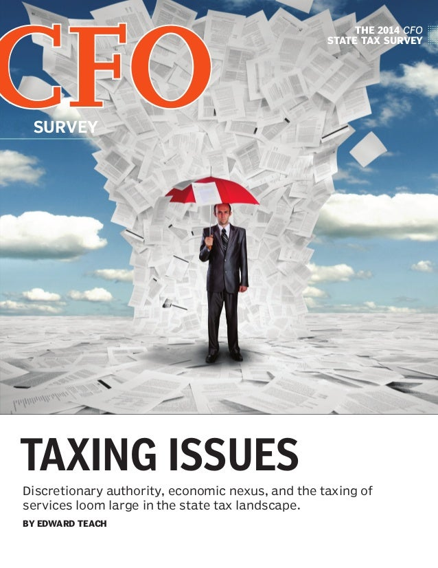 Taxing Issues 2014 CFO State Tax Survey