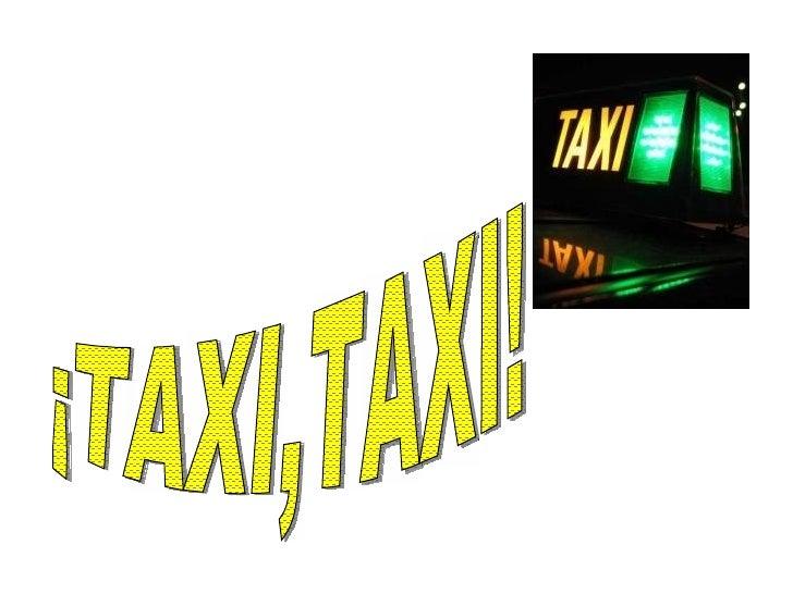 Taxi,Taxi!