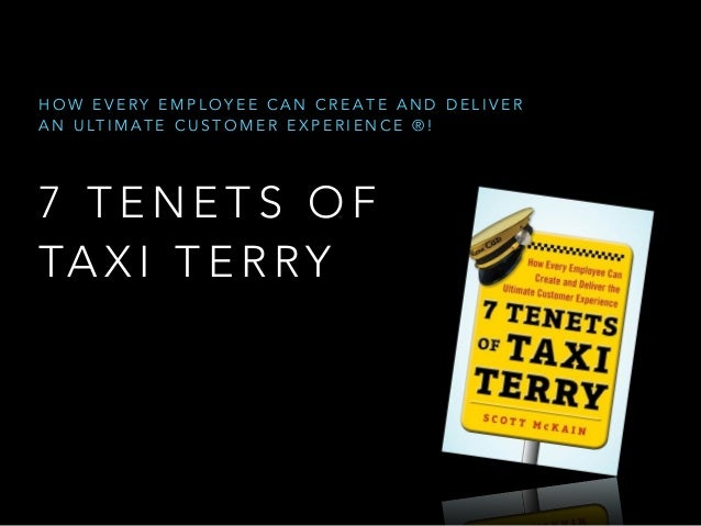 "BEST customer experience EVER! ""7 Tenets of Taxi Terry"""
