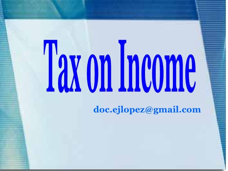 [email_address] Tax on Income