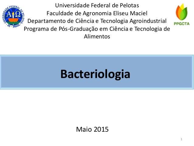 Universidade Federal de Pelotas Faculdade de Agronomia Eliseu Maciel Departamento de Ciência e Tecnologia Agroindustrial P...