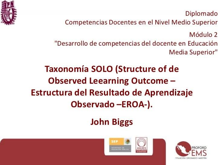 """Diplomado  Competencias Docentes en el Nivel Medio Superior<br />Módulo 2<br />""""Desarrollo de competencias del docente en ..."""