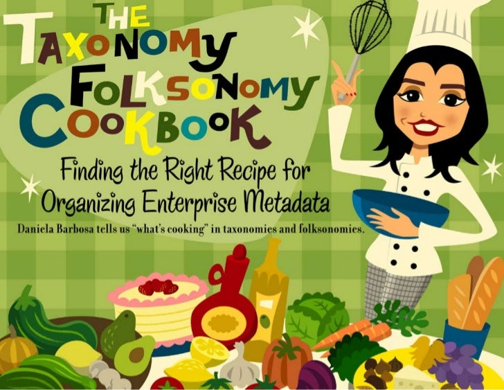 Taxonomy folksonomy cookbook
