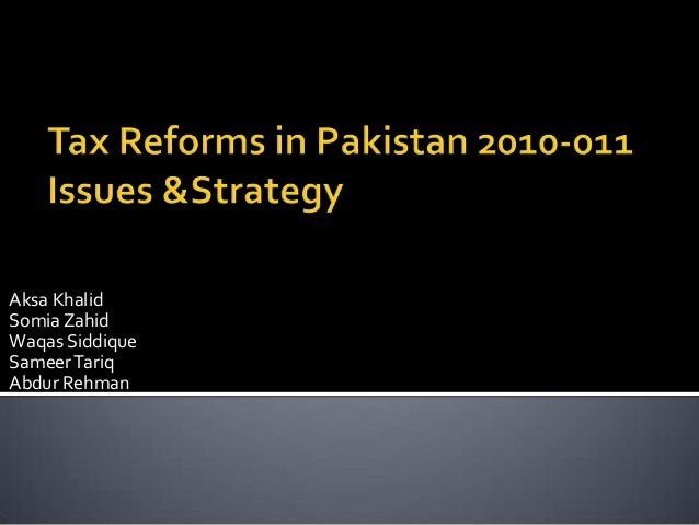 Tax reforms in pakistan 2010 011