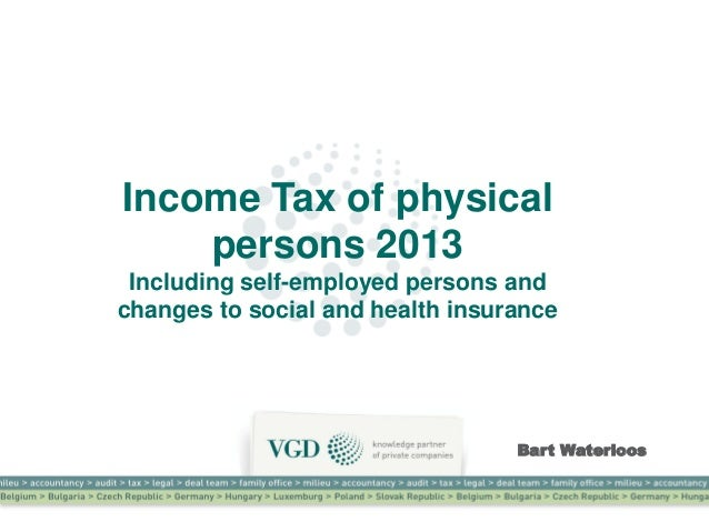 Income Tax of physical    persons 2013 Including self-employed persons andchanges to social and health insurance          ...