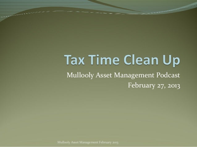 Mullooly Asset Management Podcast                       February 27, 2013Mullooly Asset Management February 2013