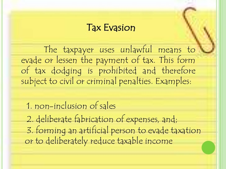 why is there little tax evasion A pattern of trashiness the empty box scam is just the most colorful example of trump's history of crossing the line from legal tax avoidance to illegal tax evasion.
