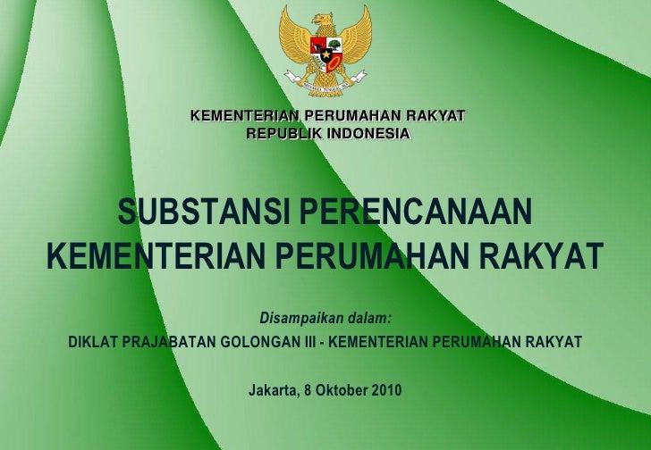 Substansi Perencanaan Kementerian Perumahan Rakyat
