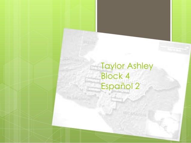 Taylor Ashley Block 4 Español 2