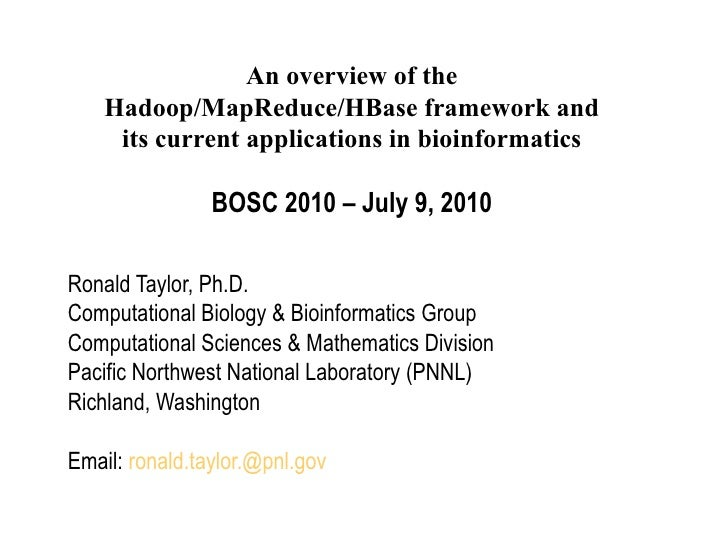 Ronald Taylor, Ph.D. Computational Biology & Bioinformatics Group Computational Sciences & Mathematics Division Pacific No...