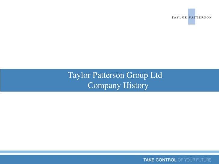 Taylor Patterson Ltd - Company History