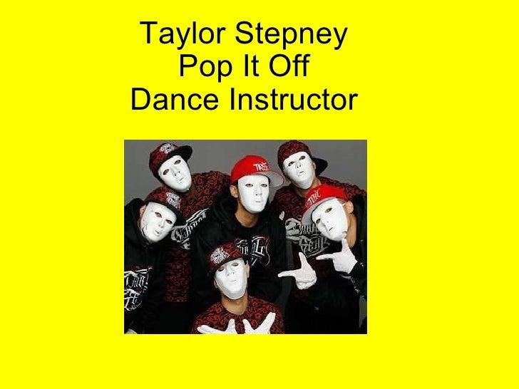 Taylor Stepney Pop It Off Dance Instructor