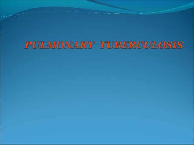 General Considerations Tuberculosis is a chronic infection,  potentially of lifelong duration, caused by two species of m...