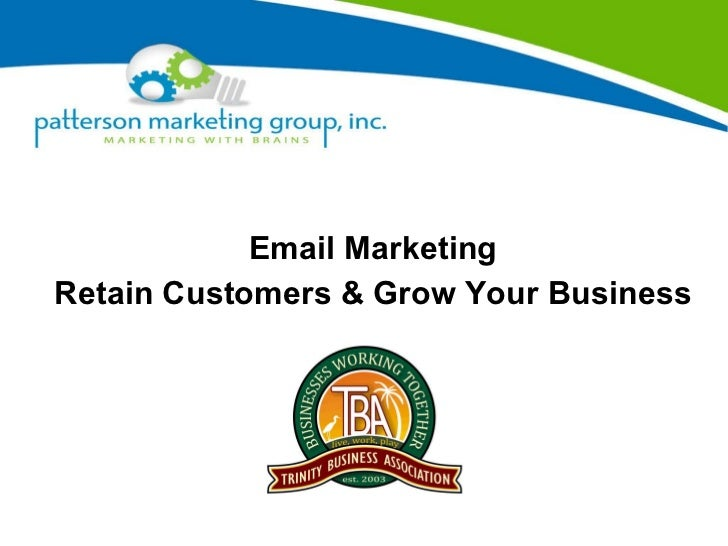 Email Marketing Retain Customers & Grow Your Business