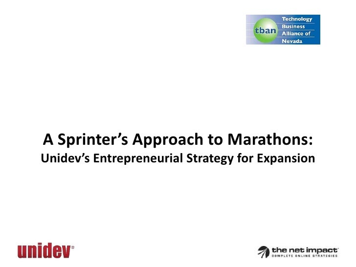 A Sprinter's Approach to Marathons:Unidev's Entrepreneurial Strategy for Expansion