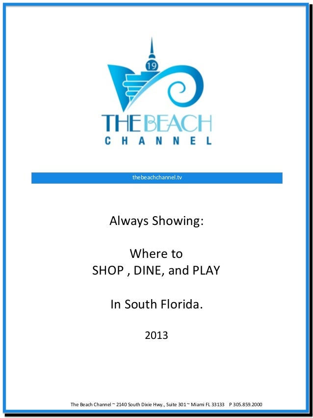 The Beach Channel Media Pak 2013