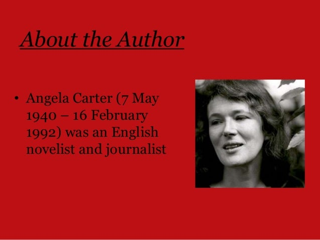 angela carter essay The textual analysis here undertaken of angela carter's the company of wolves is intended to follow the lines of roland barthes' analysis of edgar allan poe's the facts in the case of m valdemar.