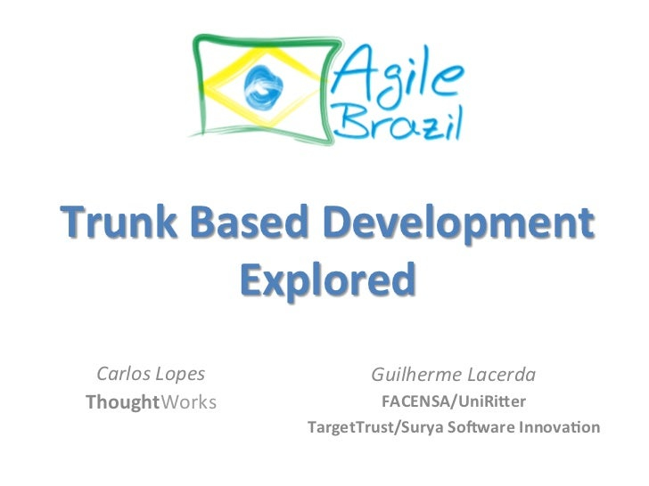 Trunk Based Development Explored