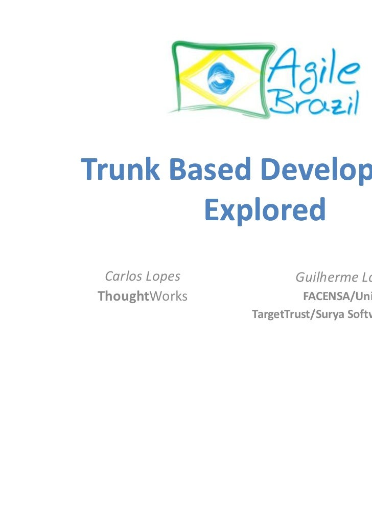Trunk Based Development Explored