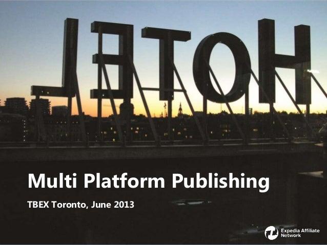 1Multi Platform PublishingTBEX Toronto, June 2013