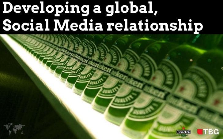 Developing a global,Social Media relationship