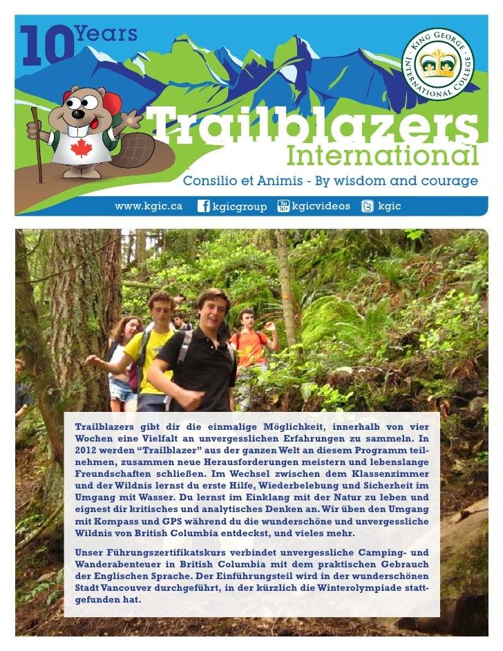 10 Years               Trailblazers                    International                       Consilio et Animis - By wisdom ...
