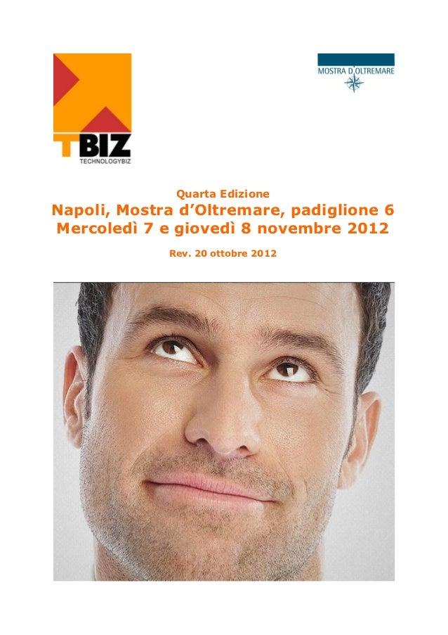 Quarta EdizioneNapoli, Mostra d'Oltremare, padiglione 6Mercoledì 7 e giovedì 8 novembre 2012             Rev. 20 ottobre 2...