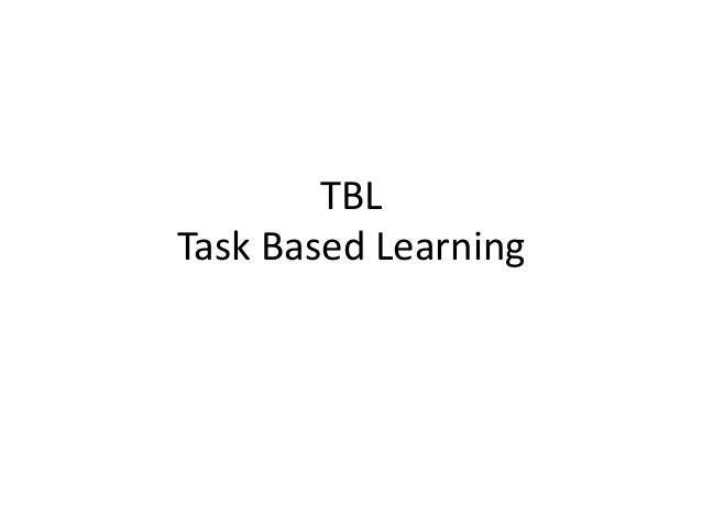 TBL Task Based Learning