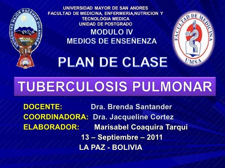 DOCENTE:   Dra. Brenda Santander COORDINADORA:  Dra. Jacqueline Cortez ELABORADOR:  Marisabel Coaquira Tarqui 13 – Septiem...