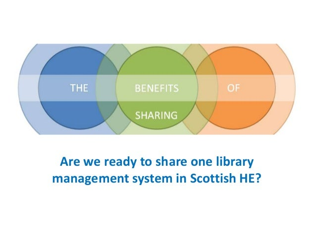 Are we ready to share one librarymanagement system in Scottish HE?