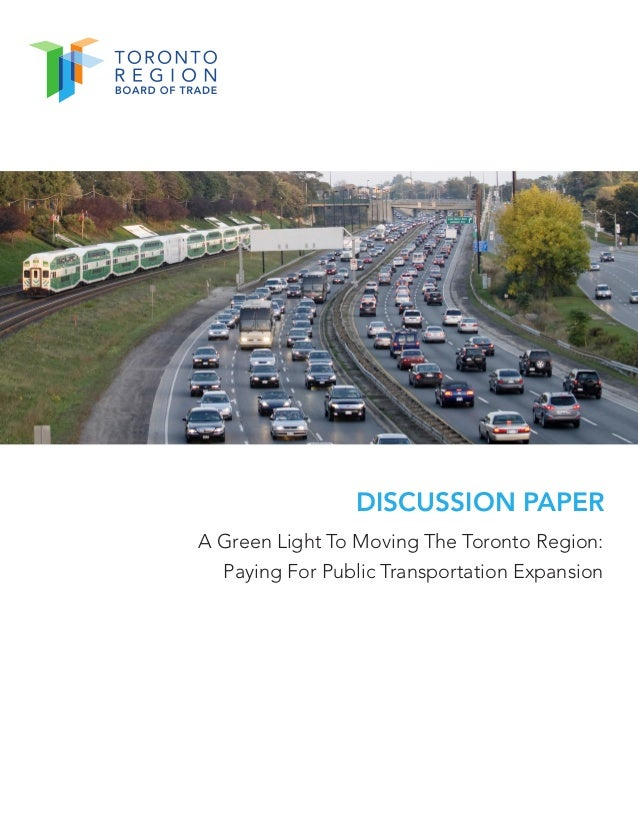 DISCUSSION PAPERA Green Light To Moving The Toronto Region:Paying For Public Transportation Expansion