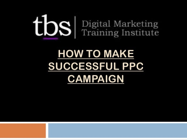 How To Make Successful PPC Campaign