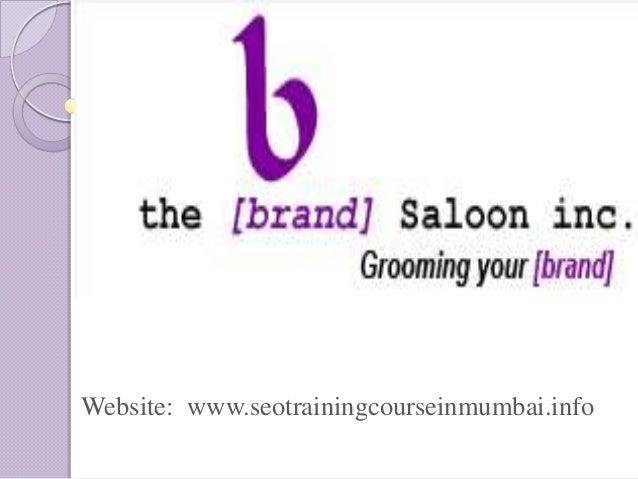 Website: www.seotrainingcourseinmumbai.info