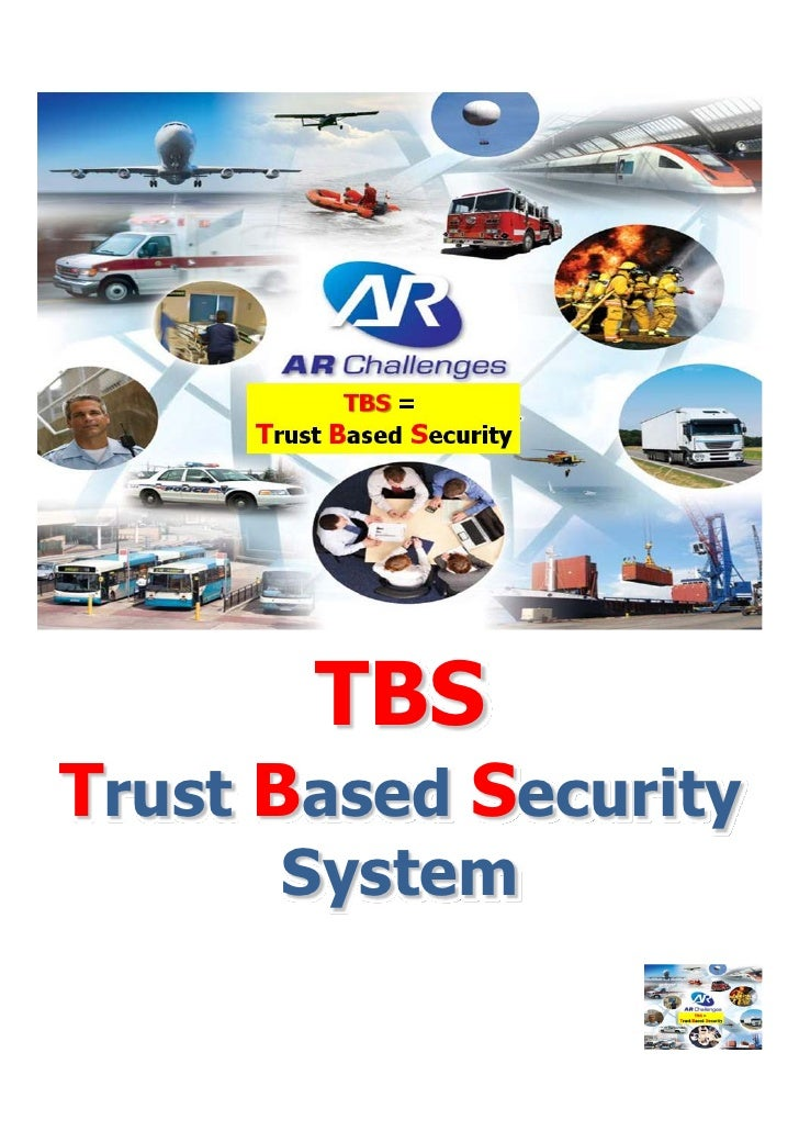 TBSTrust Based Security      System