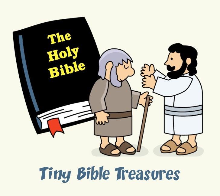 T he H oly Bi bleTiny Bible Treasures