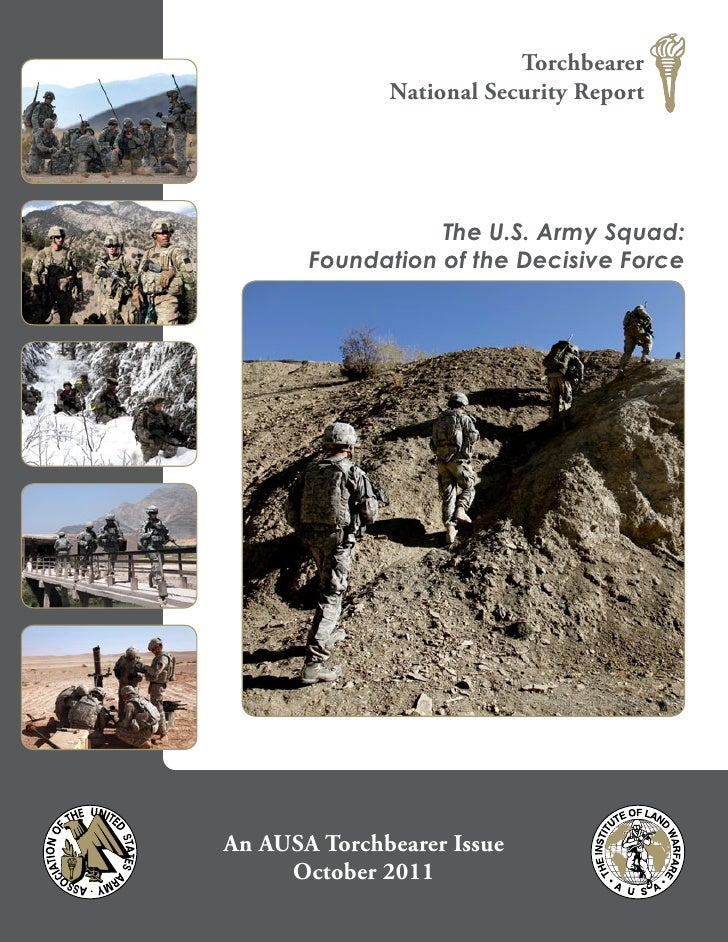 The US Army Squad: Foundation of the Decisive Force