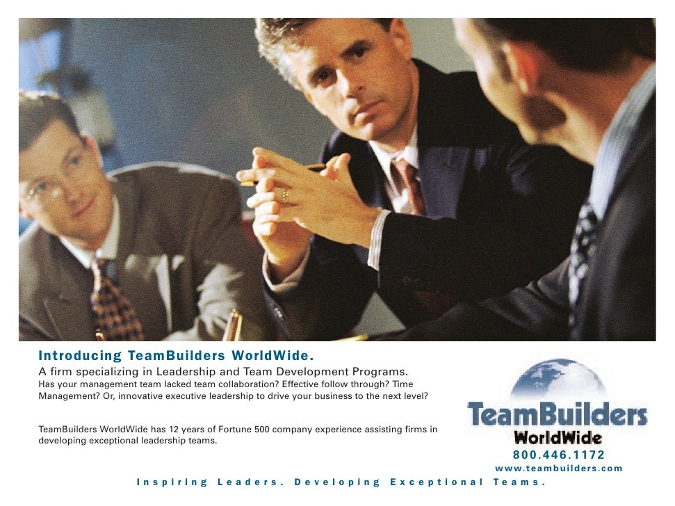 Introducing TeamBuilders WorldWide. A firm specializing in Leadership and Team Development Programs. Has your management t...