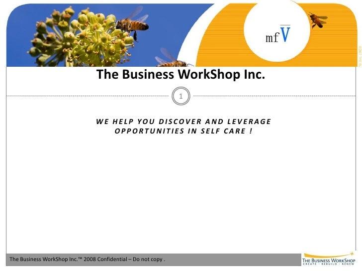 The Business WorkShop Inc.                                                                 1                              ...