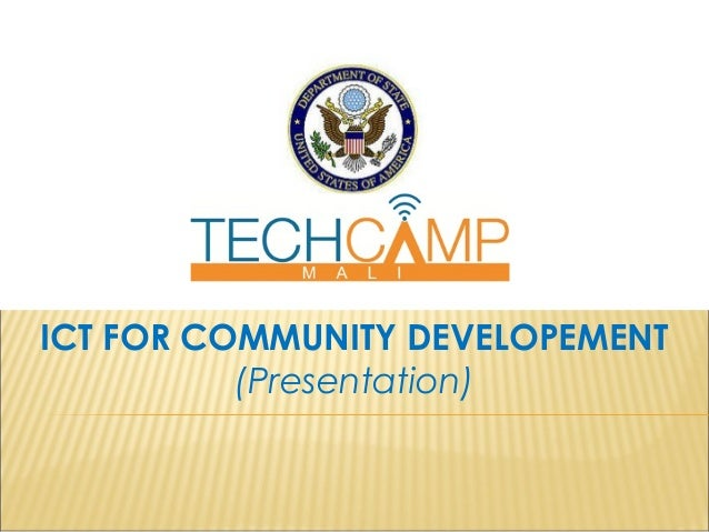 ICT FOR COMMUNITY DEVELOPEMENT (Presentation)