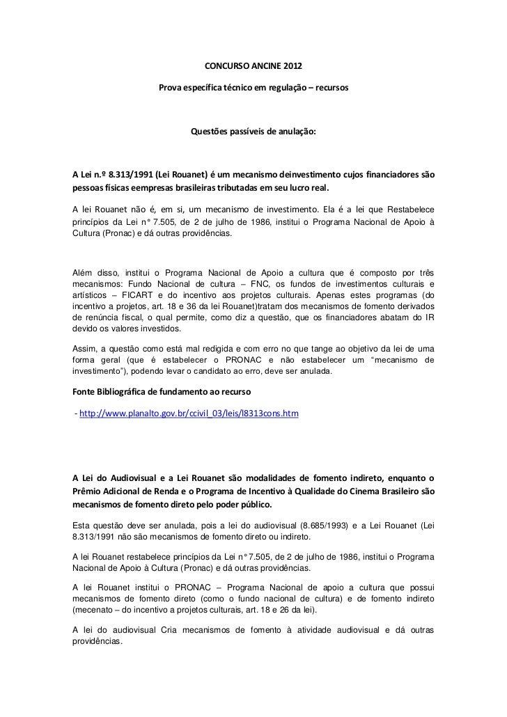 CONCURSO ANCINE 2012                      Prova específica técnico em regulação – recursos                               Q...