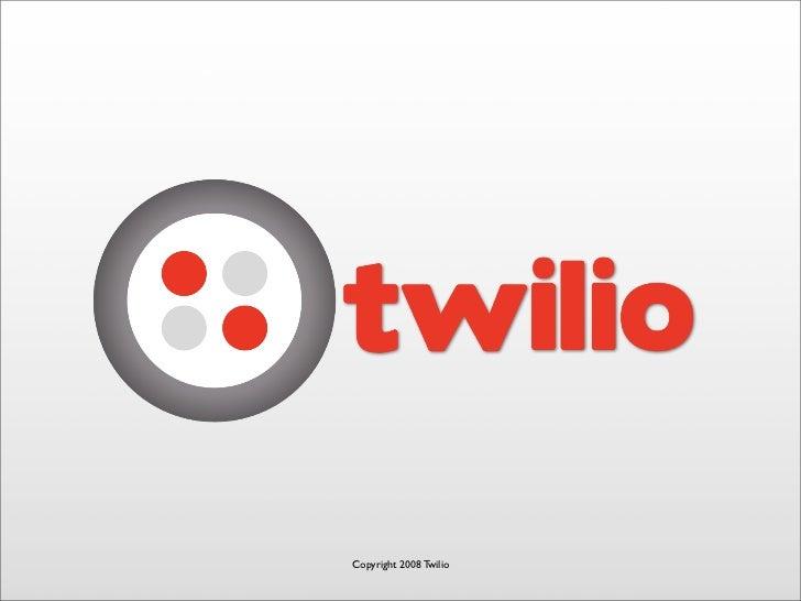 Twilio Web Service API for building Voice Applications
