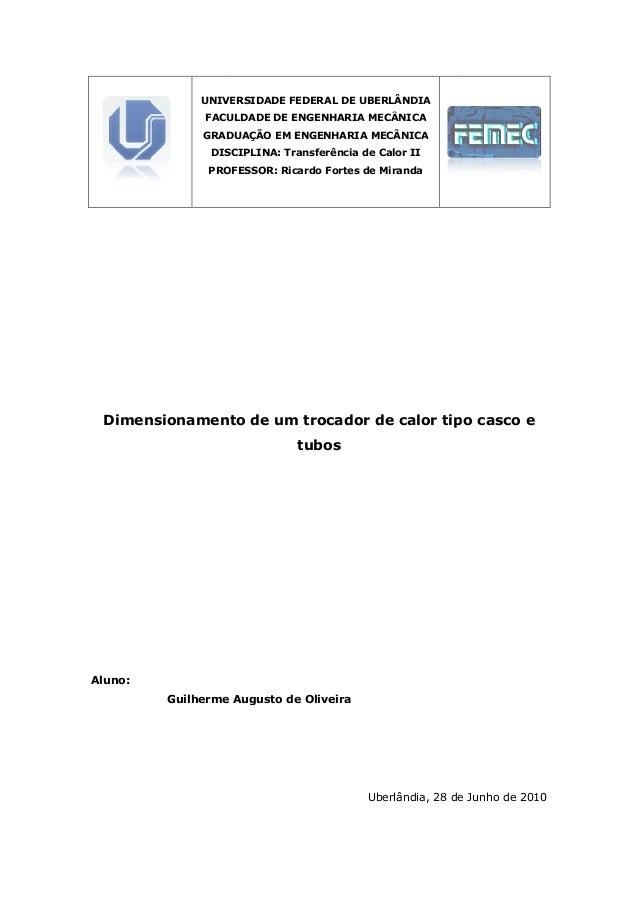 UNIVERSIDADE FEDERAL DE UBERLÂNDIA FACULDADE DE ENGENHARIA MECÂNICA GRADUAÇÃO EM ENGENHARIA MECÂNICA DISCIPLINA: Transferê...