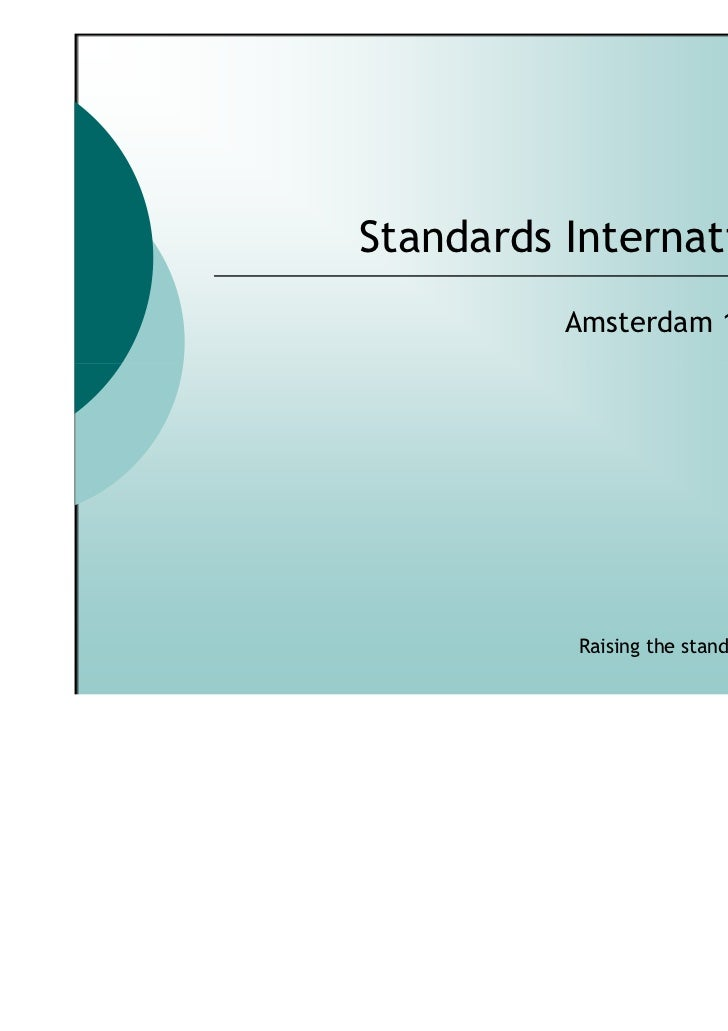 Standards International Ltd          Amsterdam 13th May 2011           Raising the standards with ISO 22222