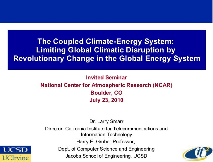 The Coupled Climate-Energy System:  Limiting Global Climatic Disruption by  Revolutionary Change in the Global Energy Syst...