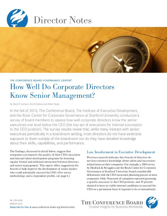 Director Notes No. DN-V6N5 MARCH 2014 Subscribe for free at www.conference-board.org/directornotes How Well Do Corporate D...