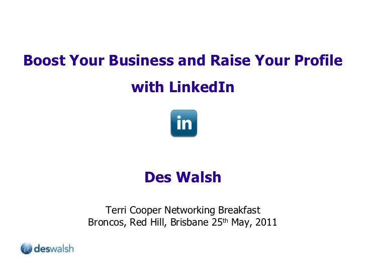 Boost Your Business and Raise Your Profile with LinkedIn Des Walsh Terri Cooper Networking Breakfast Broncos, Red Hill, Br...