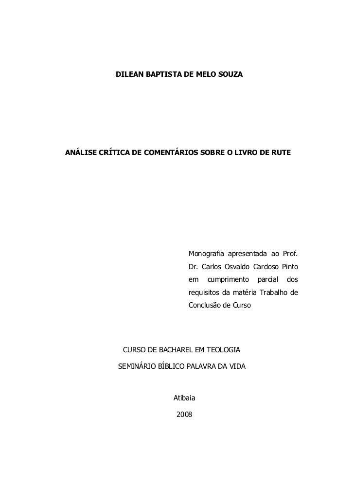 DILEAN BAPTISTA DE MELO SOUZAANÁLISE CRÍTICA DE COMENTÁRIOS SOBRE O LIVRO DE RUTE                                 Monograf...