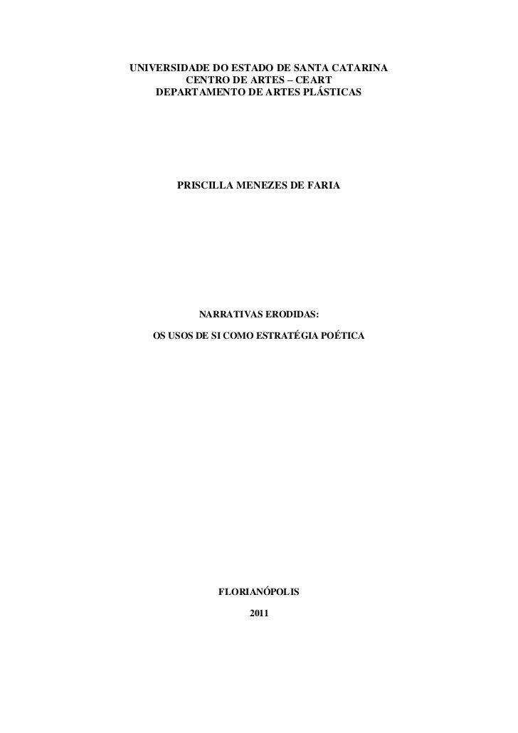 UNIVERSIDADE DO ESTADO DE SANTA CATARINA         CENTRO DE ARTES – CEART    DEPARTAMENTO DE ARTES PLÁSTICAS       PRISCILL...