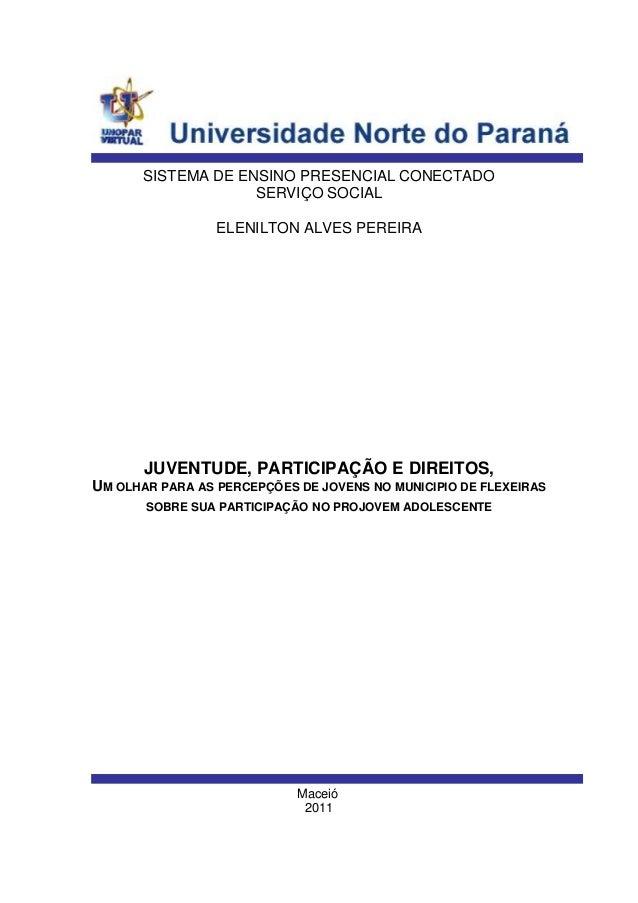 1SISTEMA DE ENSINO PRESENCIAL CONECTADOSERVIÇO SOCIALELENILTON ALVES PEREIRAJUVENTUDE, PARTICIPAÇÃO E DIREITOS,UM OLHAR PA...